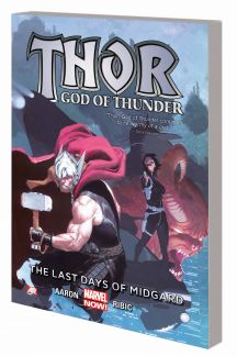THOR: GOD OF THUNDER - THE LAST DAYS OF MIDGARD (Trade Paperback)