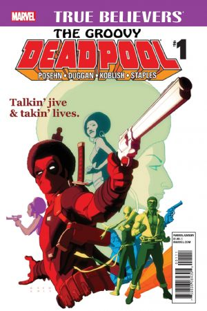 True Believers: The Groovy Deadpool (2016) #1