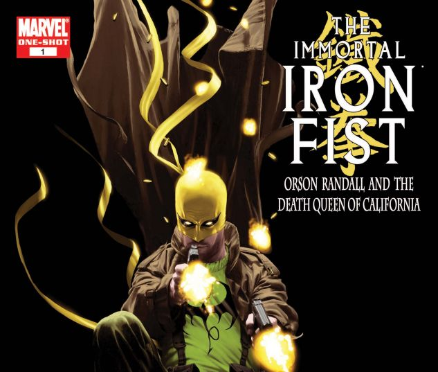 IMMORTAL IRON FIST: ORSON RANDALL AND THE DEATH QUEEN OF CALIFORNIA (2008)#1