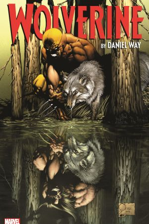 Wolverine by Daniel Way: The Complete Collection Vol. 1 (Trade Paperback)