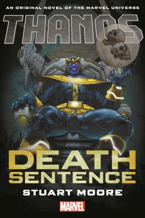 Thanos: Death Sentence Prose Novel (Hardcover)