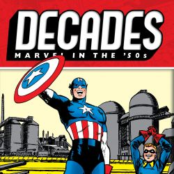 Decades: Marvel In The '50s - Captain America Strikes! (2019)