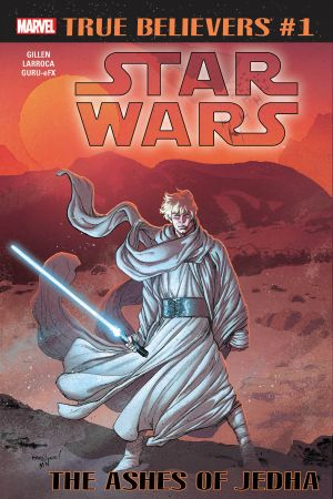 TRUE BELIEVERS: STAR WARS - THE ASHES OF JEDHA 1 #1