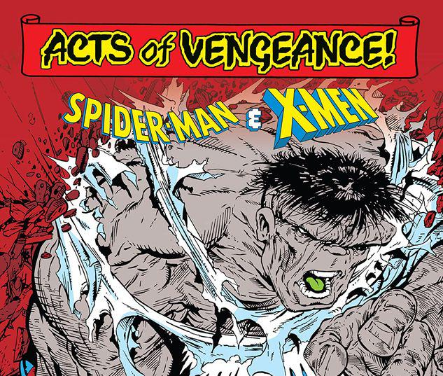 ACTS OF VENGEANCE: SPIDER-MAN & THE X-MEN TPB #1