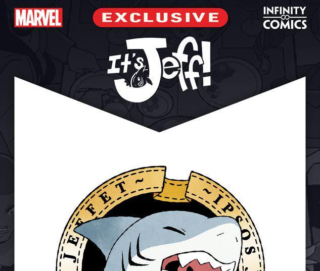 It's Jeff Infinity Comic #7