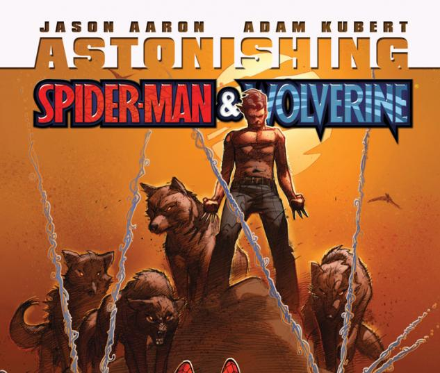 Astonishing Spider-Man/Wolverine (2010) #4