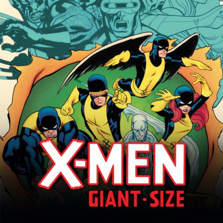 X-Men Giant-Size (2011)