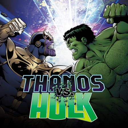 Thanos vs. Hulk (2014)