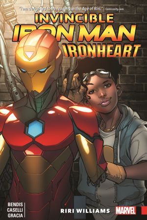 Invincible Iron Man: Ironheart Vol. 1 - Riri Williams (Trade Paperback)