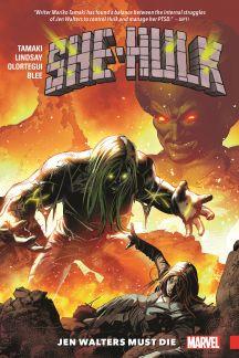 She-Hulk Vol. 3: Jen Walters Must Die  (Trade Paperback)
