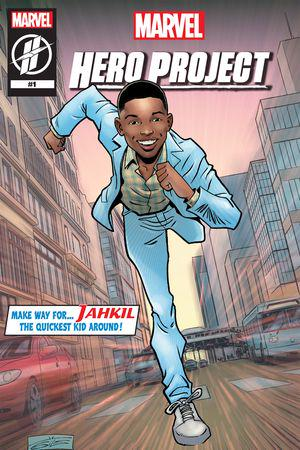 MARVEL'S HERO PROJECT SEASON 1: MAKE WAY FOR JAHKIL #1