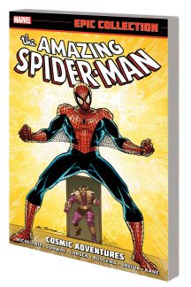 Amazing Spider-Man Epic Collection: Cosmic Adventures (Trade Paperback)