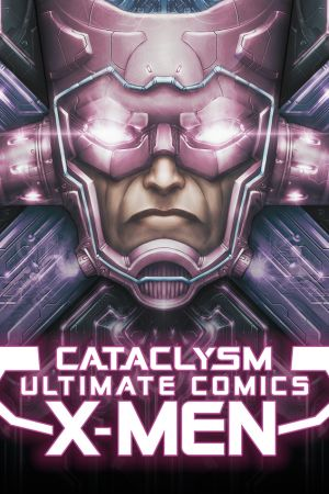Cataclysm: Ultimate X-Men (2013 - 2014)