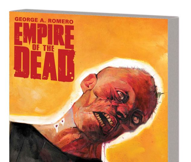 GEORGE ROMERO'S EMPIRE OF THE DEAD: ACT ONE TPB (SDOS)