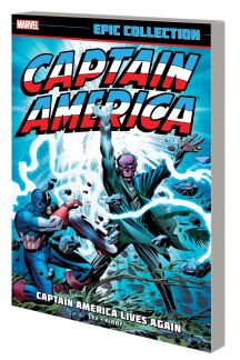 Captain America Epic Collection: Captain America Lives Again (Trade Paperback)