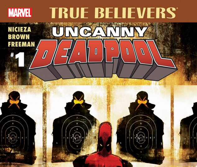 cover from True Believers: Uncanny Deadpool (2016) #1