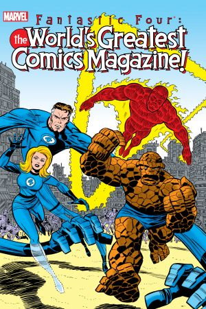 Fantastic Four: The World's Greatest Comics Magazine (Trade Paperback)