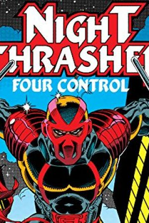 Night Thrasher: Four Control (1992 - 1993)