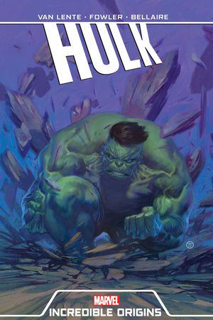 Hulk: Incredible Origins (Trade Paperback)