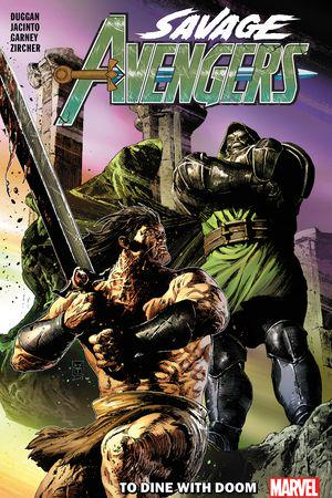 Savage Avengers Vol. 2: To Dine With Doom (Trade Paperback)