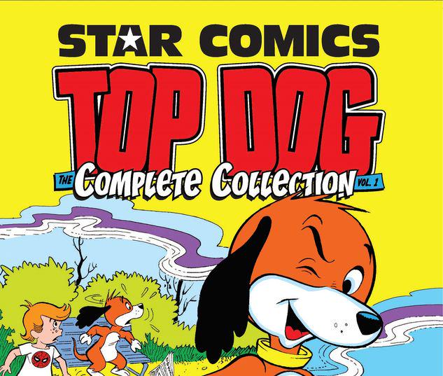 STAR COMICS: TOP DOG - THE COMPLETE COLLECTION VOL. 1 TPB #1