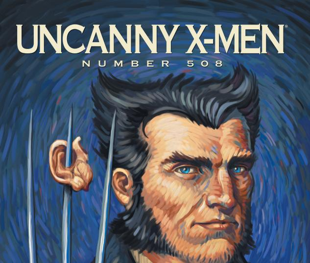 Uncanny X-Men (1963) #508 WOLVERINE ART VARIANT Cover
