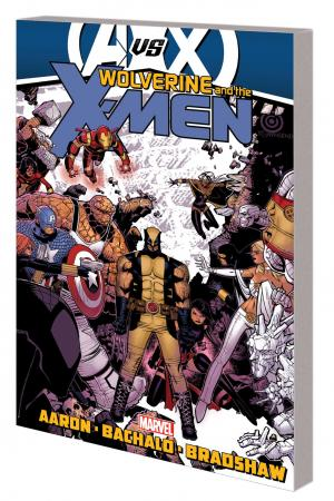 Wolverine & the X-Men  Vol. 3 (Trade Paperback)