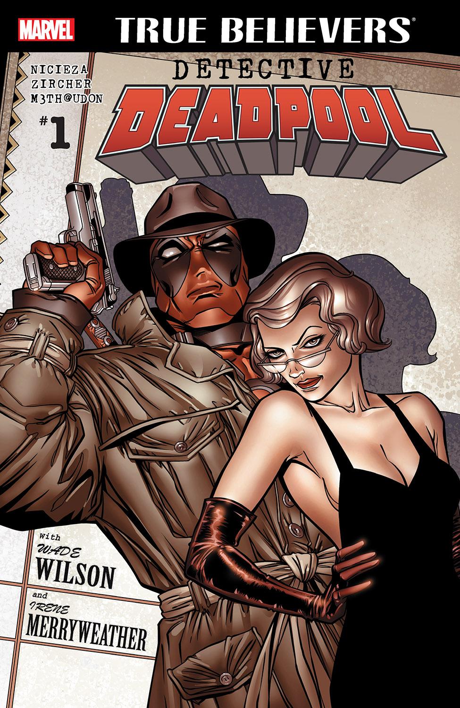 True Believers: Detective Deadpool (2016) #1