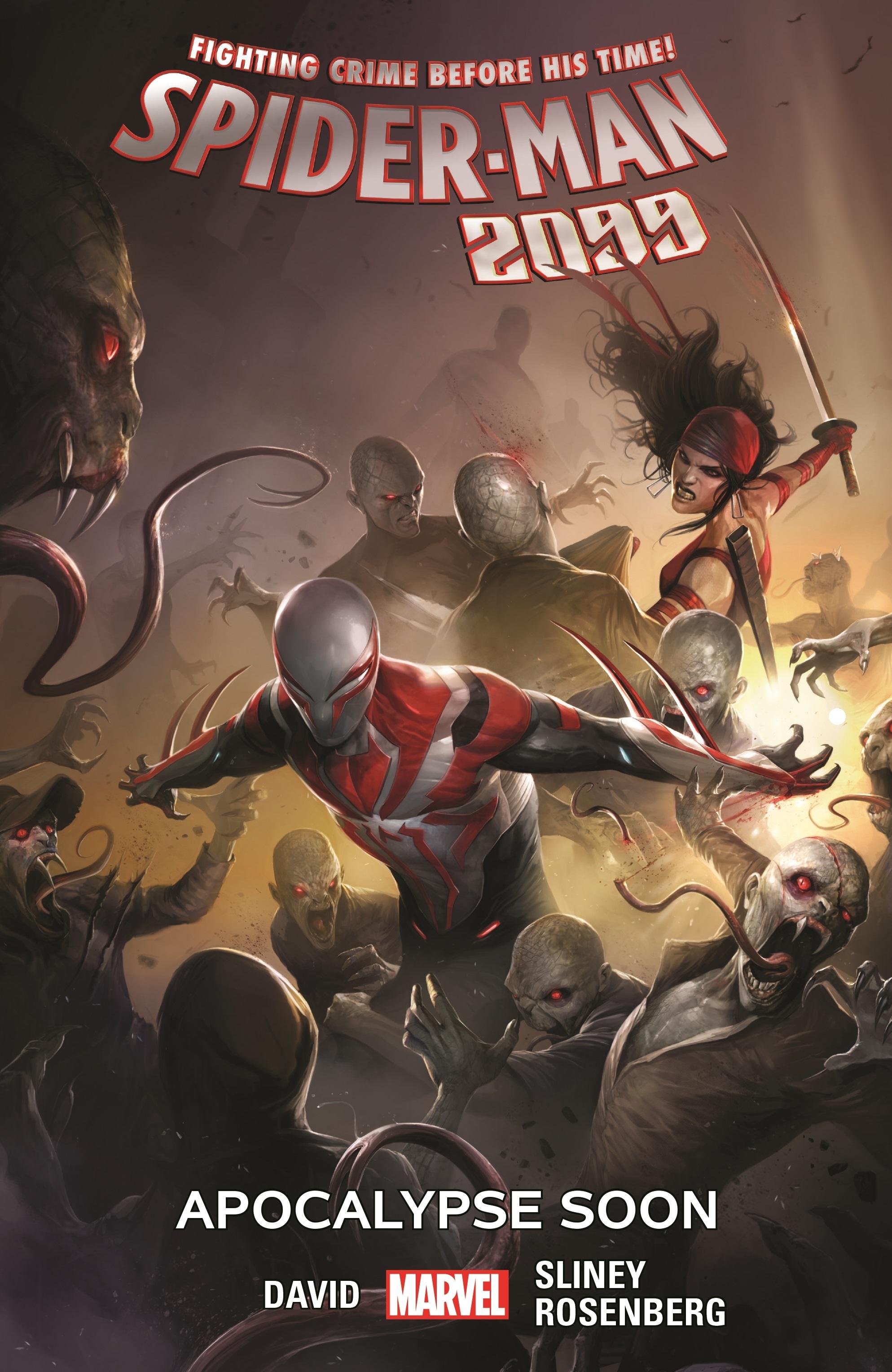 Spider-Man 2099 Vol. 6: Apocalypse Soon (Trade Paperback)