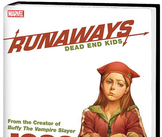 RUNAWAYS: DEAD END KIDS PREMIERE #0