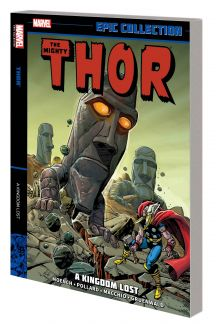 Thor Epic Collection: A Kingdom Lost (Trade Paperback)