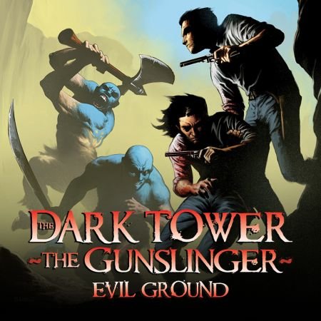 Dark Tower: The Gunslinger - Evil Ground (2013)