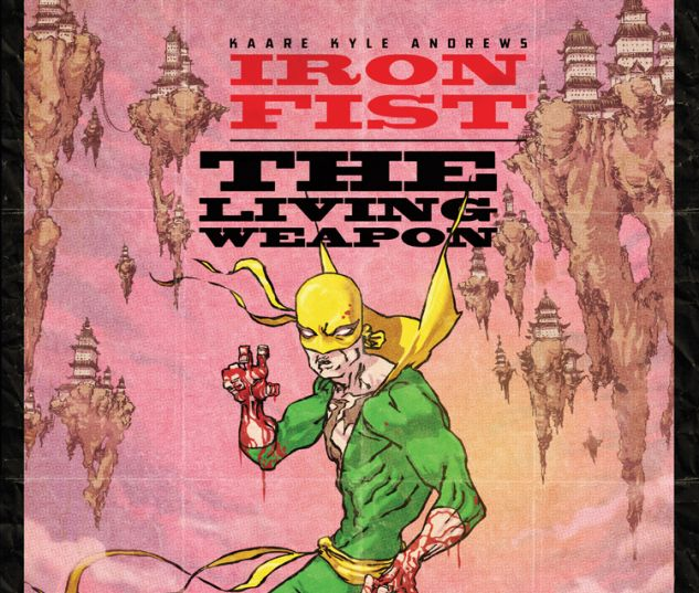 IRON FIST: THE LIVING WEAPON 7 (WITH DIGITAL CODE)
