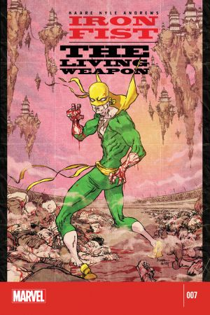 Iron Fist: The Living Weapon (2014) #7