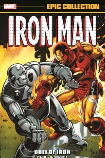 Iron Man Epic Collection: Duel of Iron (Trade Paperback)