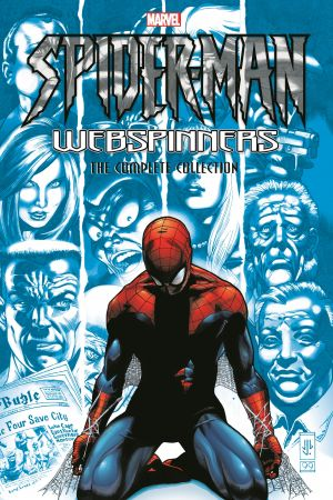 Spider-Man: Webspinners - The Complete Collection (Trade Paperback)