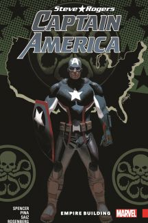 Captain America: Steve Rogers Vol. 3 - Empire Building (Trade Paperback)