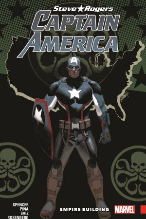 CAPTAIN AMERICA: STEVE ROGERS VOL. 3 - EMPIRE BUILDING TPB (Trade Paperback)