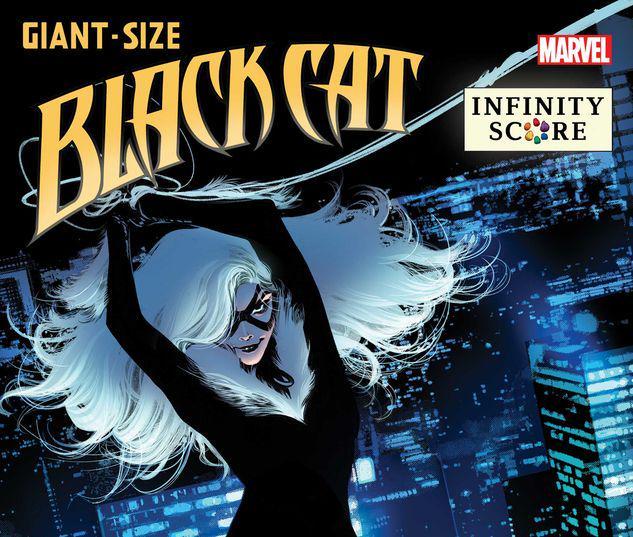 GIANT-SIZE BLACK CAT: INFINITY SCORE 1 #1