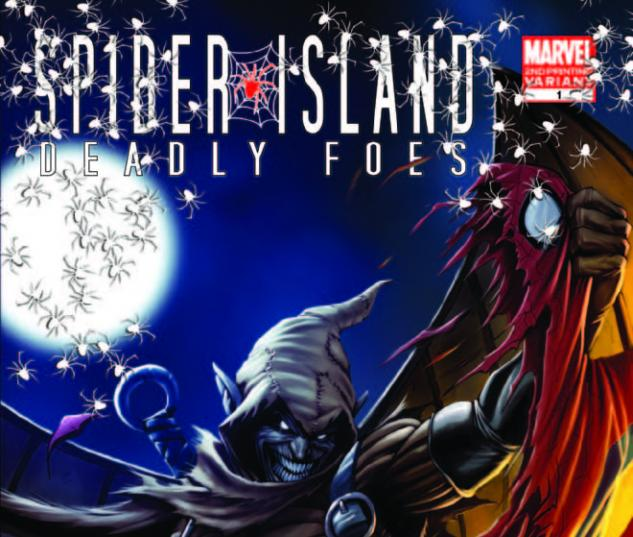 SPIDER-ISLAND: DEADLY FOES 1 2ND PRINTING VARIANT