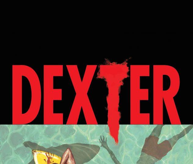 Dexter: TBD (2014) #1 Tbd Artist Variant Cover