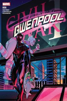The Unbelievable Gwenpool #6