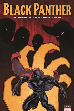 Black Panther by Reginald Hudlin: The Complete Collection Vol. 1 (Trade Paperback)