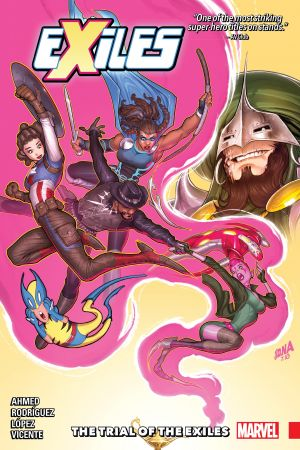 Exiles Vol. 2: The Trial Of The Exiles (Trade Paperback)