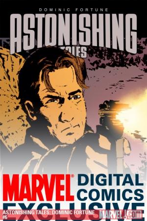 Astonishing Tales: Dominic Fortune #6