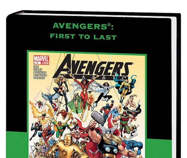 AVENGERS: FIRST TO LAST PREMIERE HC #0