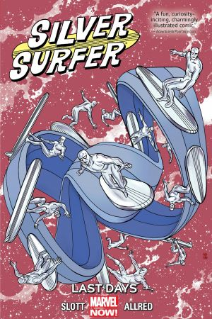 SILVER SURFER VOL. 3: LAST DAYS TPB (Trade Paperback)