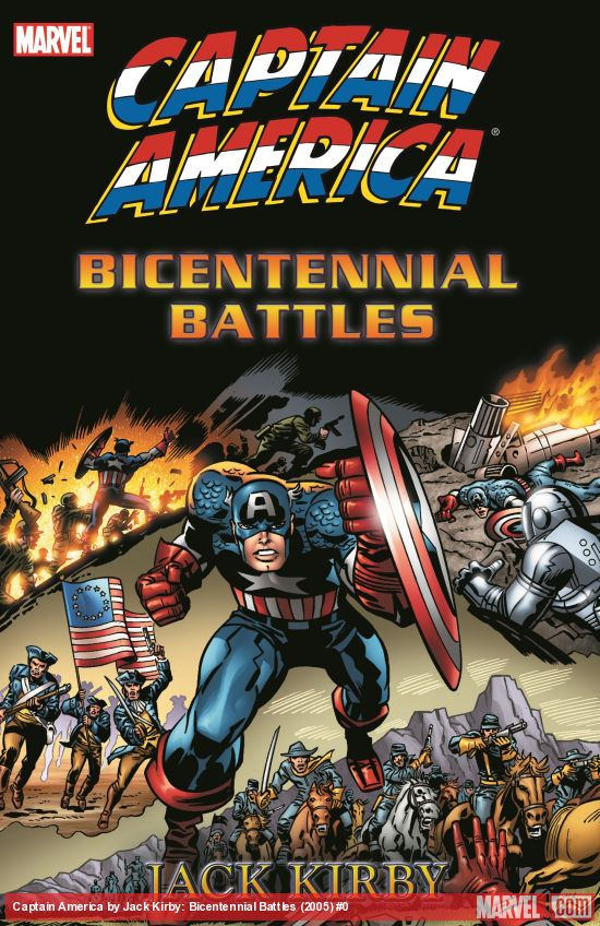 Captain America by Jack Kirby: Bicentennial Battles (Trade Paperback)