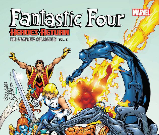 FANTASTIC FOUR: HEROES RETURN - THE COMPLETE COLLECTION VOL. 2 TPB #2