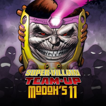 Super-Villain Team-Up/Modok's 11 (2007)